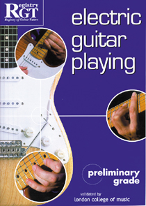 Electric Guitar Playing Preliminary Grade